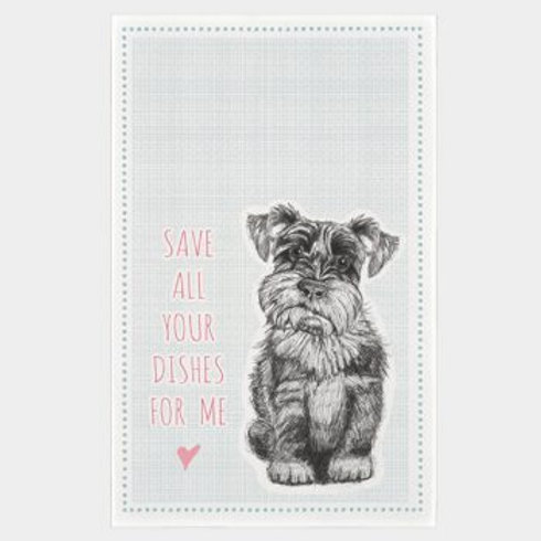 East of India Save all dishes for me Schnauzer Tea Towel