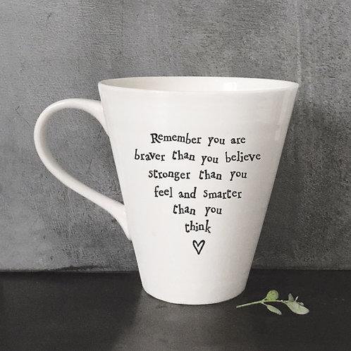East of India Porcelain Mug - Remember you are braver