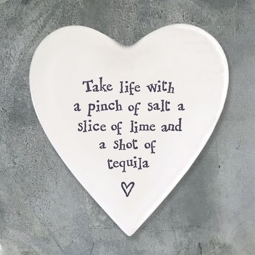 Take life with a pinch of salt... Heart Coaster