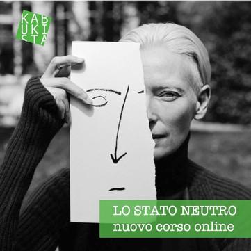Lo STATO NEUTRO  nuovo corso online dal 9 e 10 novembre.