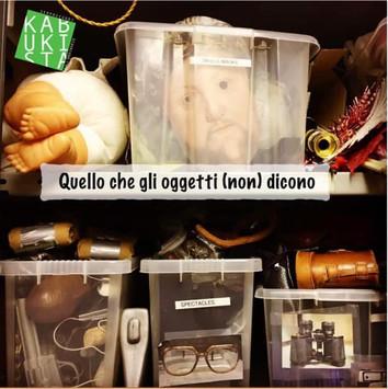 Quello che gli oggetti (non) dicono: seminario condotto da Silvia Zacchini. Lavoro intensivo sull&#3