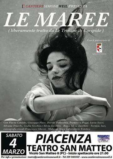 Le Maree stanno arrivando! Sabato 4 Marzo ore 21.00 Teatro San Matteo Piacenza