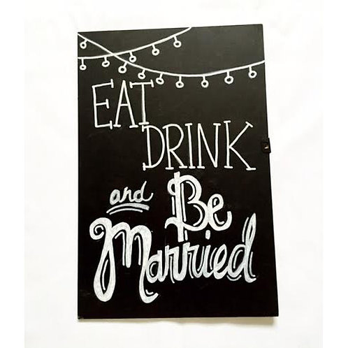 Eat, Drink & Be Married Sign