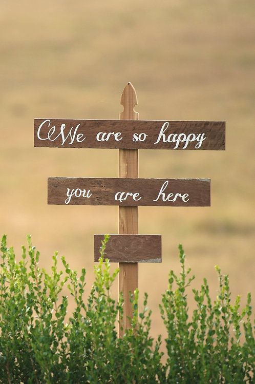 We are so happy you are here sign