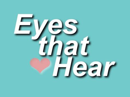 Eyes that hear