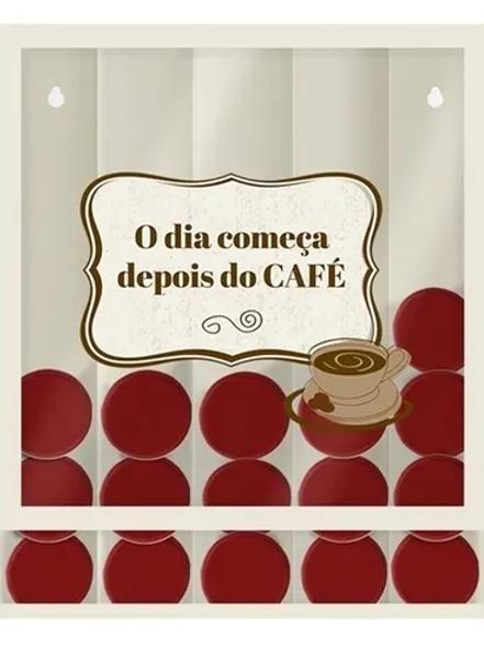 PORTA-CÁPSULA O DIA COMEÇA DEPOIS DO CAFÉ