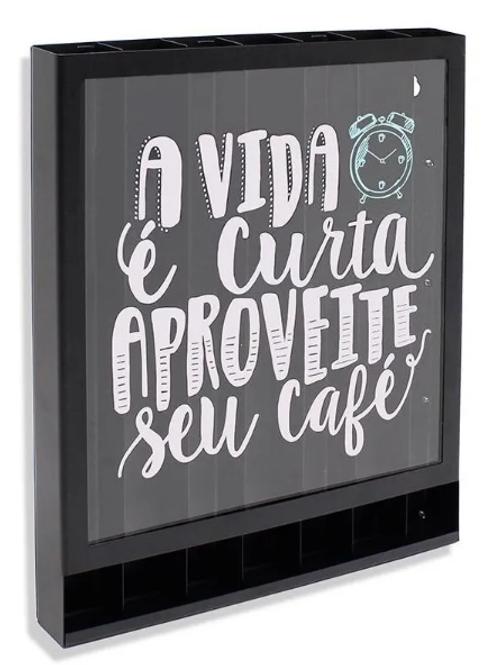 PORTA-CÁPSULA NESPRESSO - A VIDA É CURTA APROVEITE SEU CAFÉ