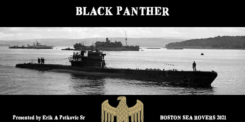 Boston Sea Rovers - U-1105 Black Panther
