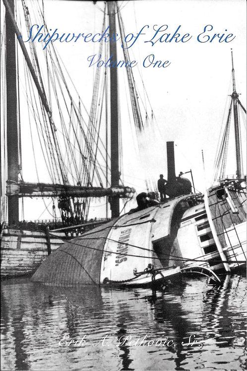 Shipwrecks of Lake Erie Volume One