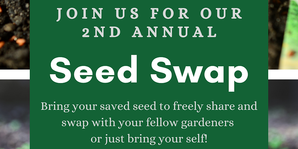 Spring Open House and Seed Swap