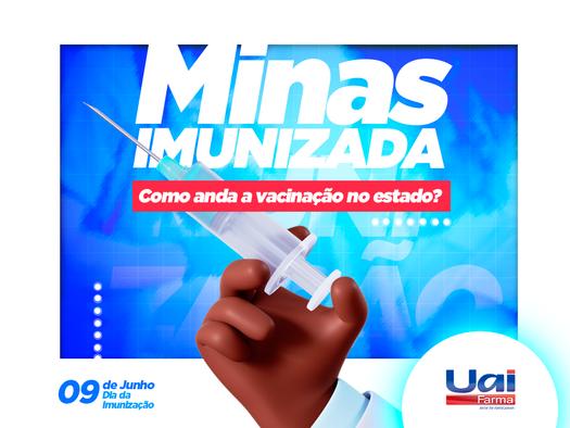 Minas Imunizada - Como anda a vacinação no estado?