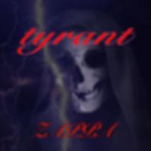 Tyrant ジャケット大.jpg