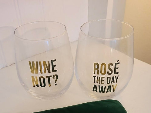 Rose' The Day Away Wine Glasses