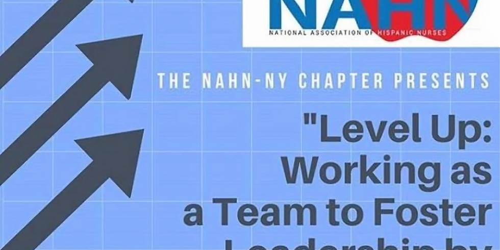 LEVEL UP :WORKING AS A TEAM TO FOSTER LEADERSHIP EXCELLENCE