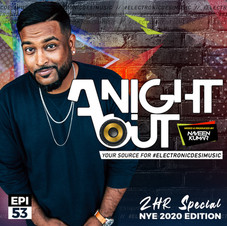 A Night Out Ep. 53 (2HR NYE 2020 Edition)