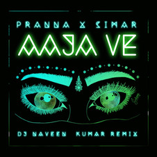 Pranna & Simar - Aaja Ve (DJ Naveen Kumar Remix)
