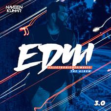 EDM 3.0 #ElectronicDesiMusic (Album)