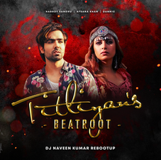 Titliyan's Beatroot (DJ Naveen Kumar Rebootup)
