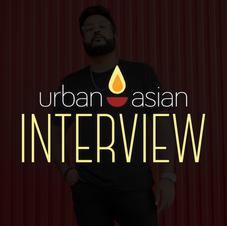 URBAN ASIAN INTERVIEW