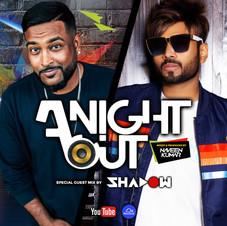 A Night Out Ep. 51 ft. Dj Shadow Dubai