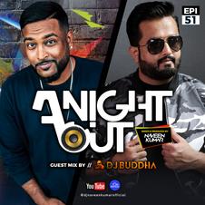 A Night Out Ep. 51 ft. Dj Buddha Dubai