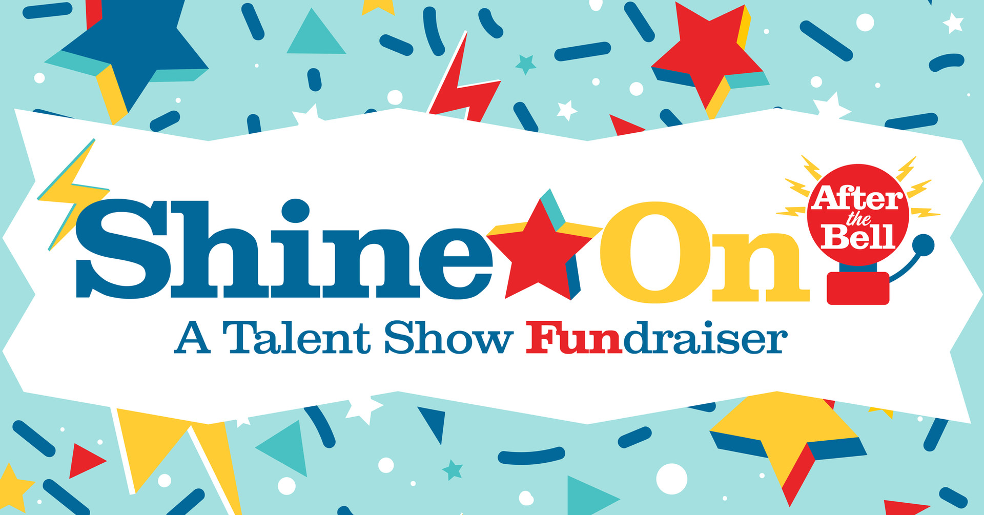 After-The-Bell Shine On: A Talent Show Fundraiser
