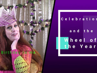 Celebrations and the Wheel of the Year