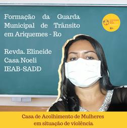 Uma parceria entre a Casa Noeli dos Santos e a Guarda Municipal de Trânsito de Ariquemes - Rondônia