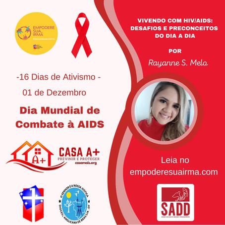 VIVENDO COM HIV/AIDS DESAFIOS E PRECONCEITOS DO DIA A DIA