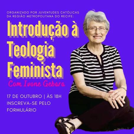 CURSO | INTRODUÇÃO A TEOLOGIA FEMINISTA COM IVONE GEBARA
