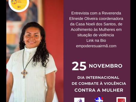 Dia da Não Violência Contra a Mulher - Entrevista com Reverenda Elineide Oliveira