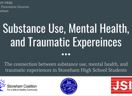 The Connection Between Substance Use, Mental Health, & Traumatic Experiences in Stoneham HS Students