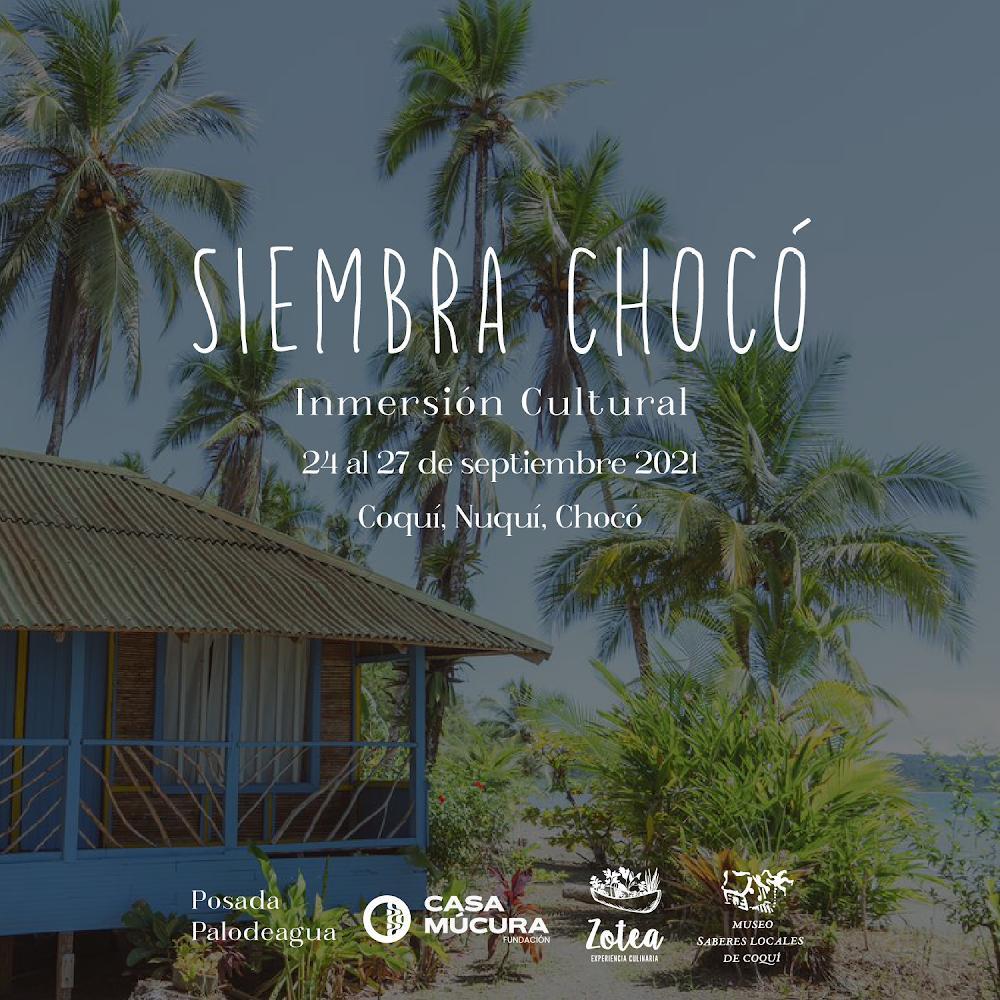 Siembra Chocó