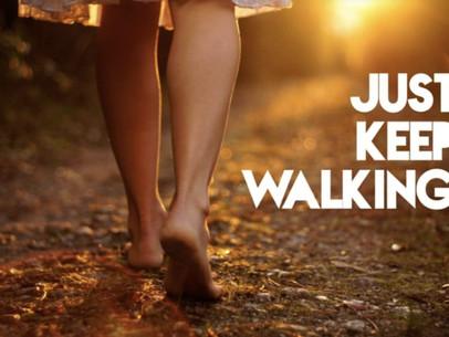 LIFE IS A FAITH-WALK