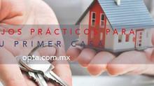 Consejos prácticos si buscas comprar tu primera casa