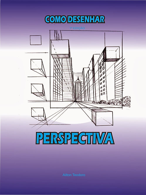 Apostila Como desenhar perspectiva de forma prática