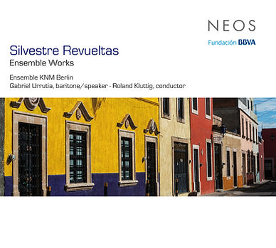 CD-Cover Silvestre Revueltas - Ensemble Works, Roland Kluttig Dirigent