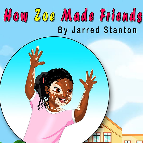 How Zoe Made Friends By Jarred Stanton