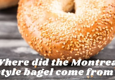 Where did the Montreal style bagel come from?