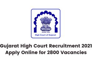 Gujarat High Court Recruitment 2021 Apply Online for 27 Vacancies
