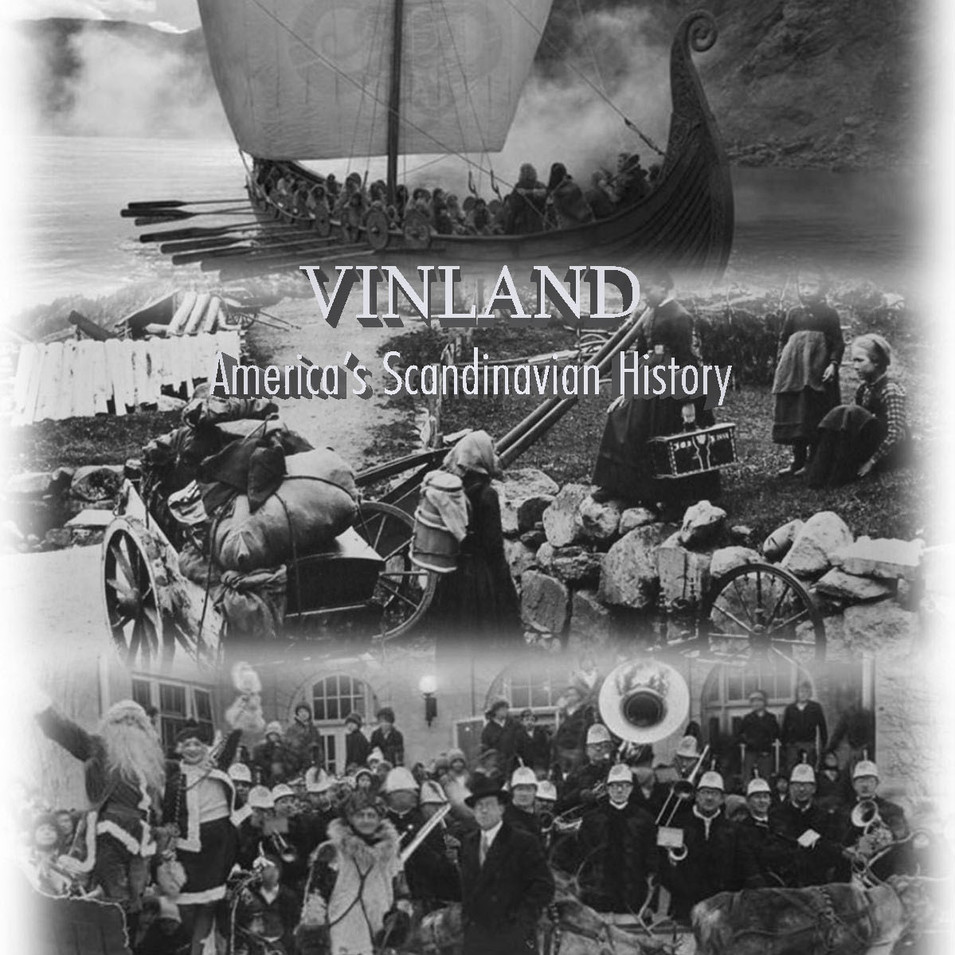 VINLAND (Amerika's Skandinaviska Historia)