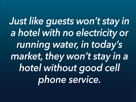 Cell Phone Service Can Make or Break a Hotel