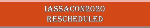 IASSACON2020 Rescheduled.JPG