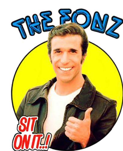 """Sticker  THE FONZ """"SIT ON IT ..! """""""