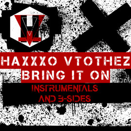 "HaXxXo VtotheZ's ""Bring It On"" Studio Album Artwork"
