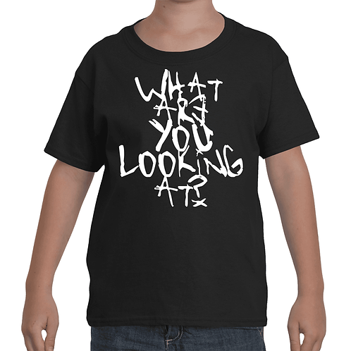 """WHAT ARE YOU LOOKING AT?"" V2 YOUTH'S TEE"