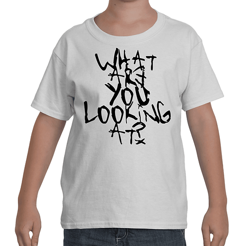 """WHAT ARE YOU LOOKING AT?"" V1 KID'S TEE"