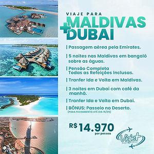 Maldivas + Dubai