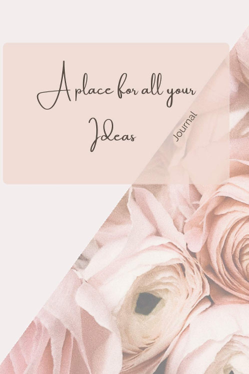 A Place for all Your Ideas Notebook
