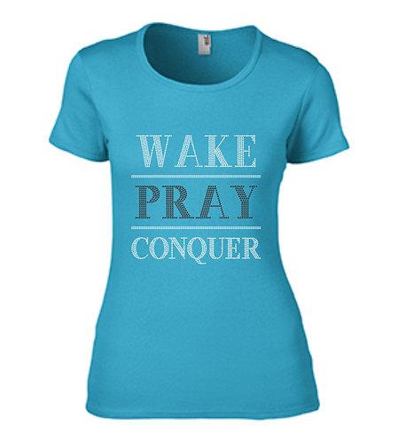 WAKE PRAY CONQUER